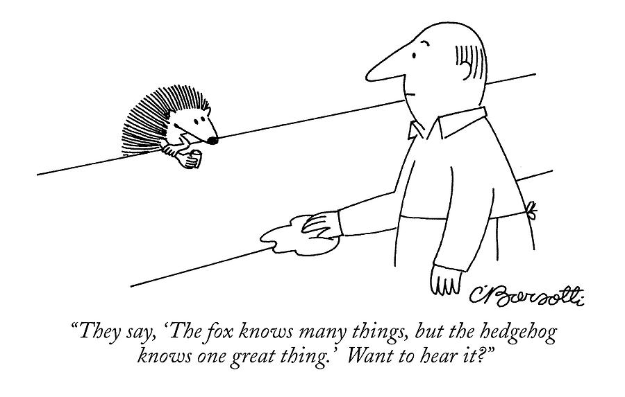 They Say, the Fox Knows Many Things, But Drawing by Charles Barsotti
