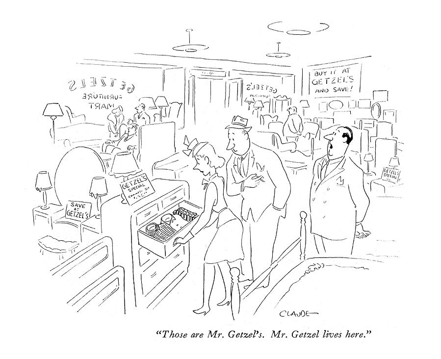 Those Are Mr. Getzels. Mr. Getzel Lives Here Drawing by Claude Smith