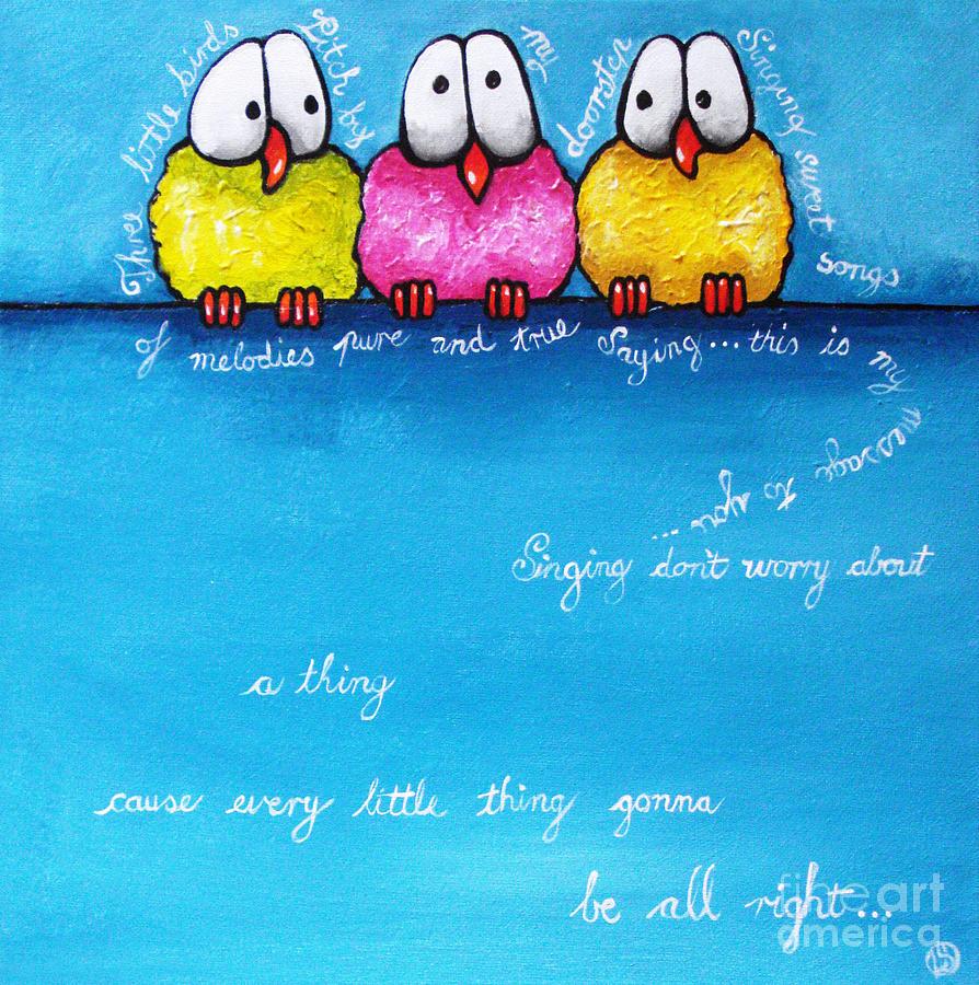 Birds Painting - Three Little Birds by Lucia Stewart