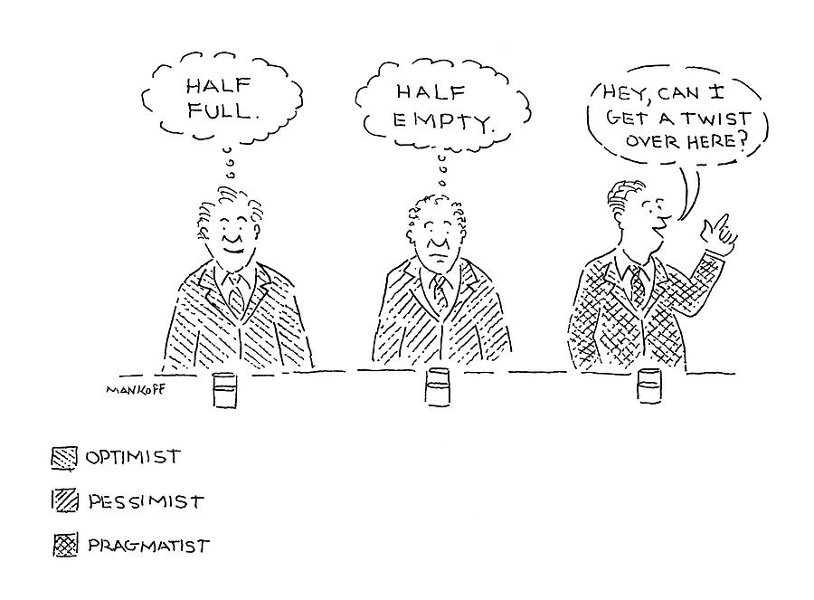 Pessimist Drawing - Three Men Sit At A Bar With Drinks. The First by Robert Mankoff