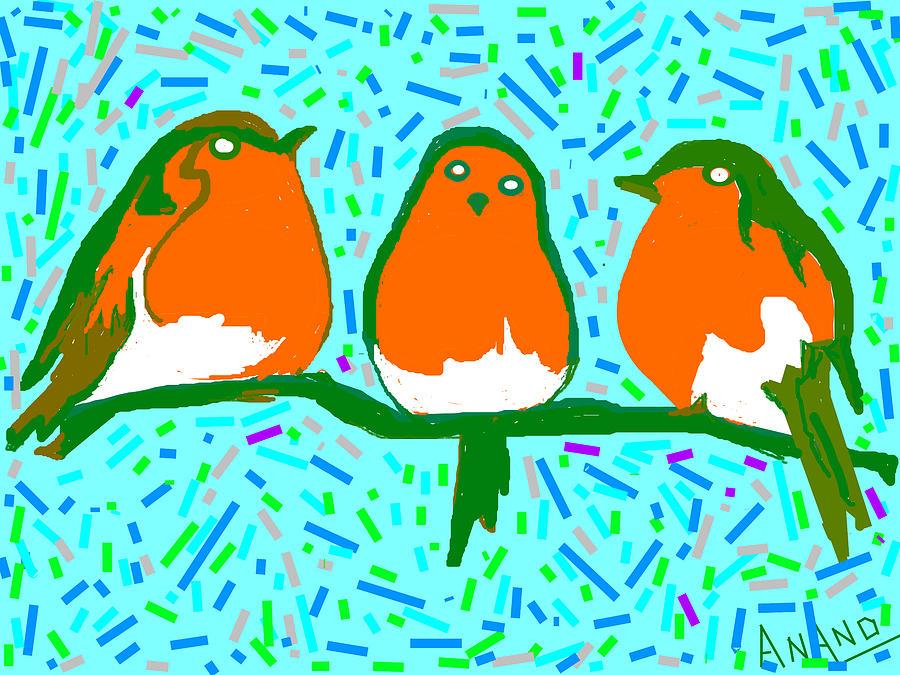Peacocks Digital Art - Three Robins by Anand Swaroop Manchiraju