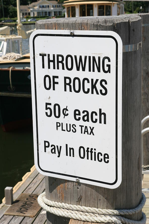 Sign Photograph - Throwing Rocks by David Freuthal