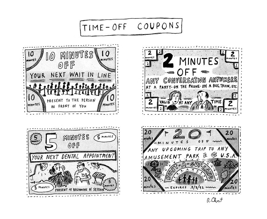 Time-off Coupons Drawing by Roz Chast
