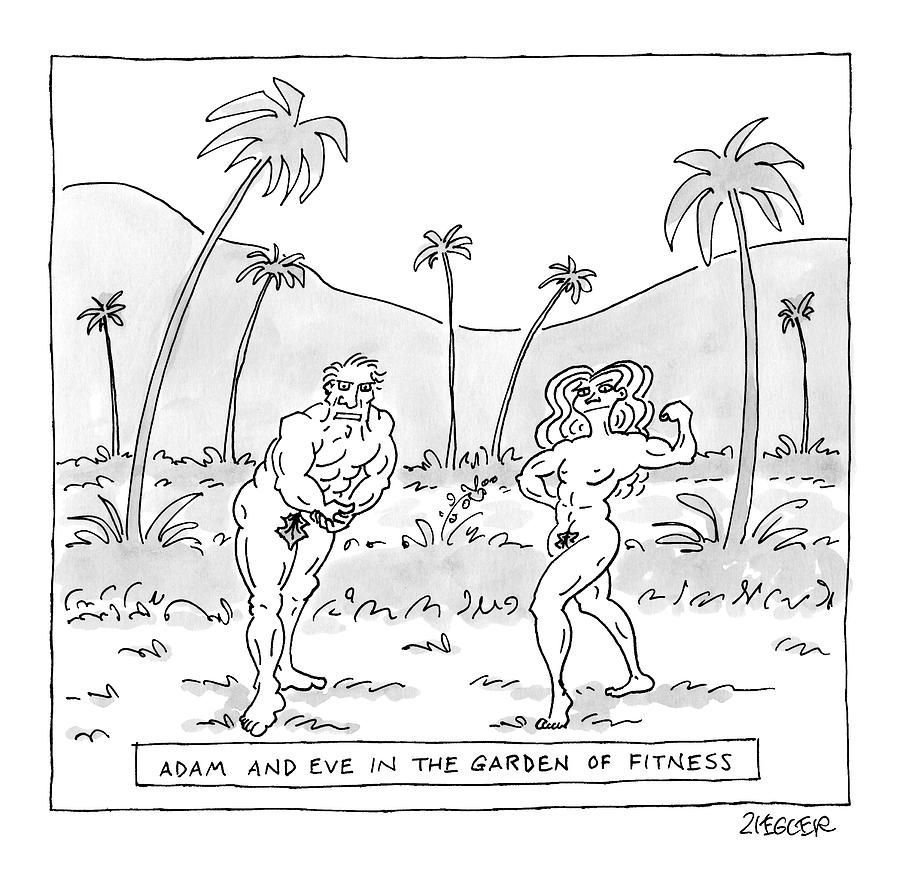 Title: Adam And Eve In The Garden Of Fitness Drawing by Jack Ziegler