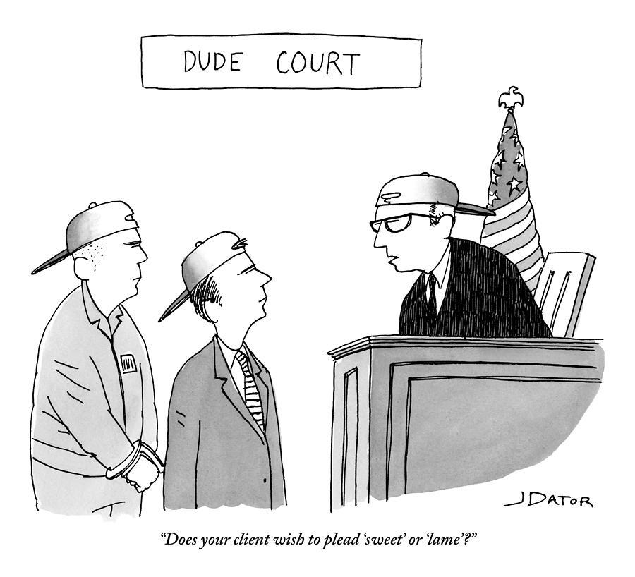Dude Court Drawing by Joe Dator