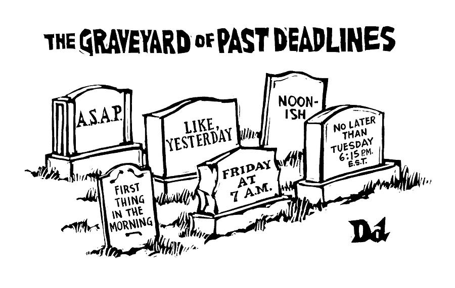 Title: Graveyard Of Past Deadlines.  A Graveyard Drawing by Drew Dernavich