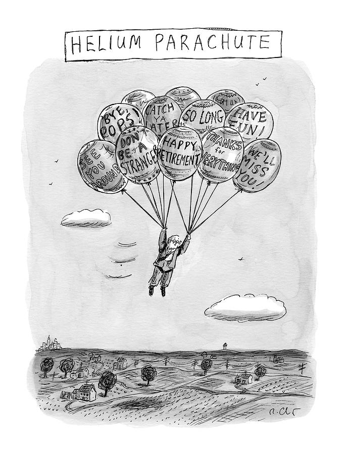 Title: Helium Parachute  A Sad Man Floats Drawing by Roz Chast