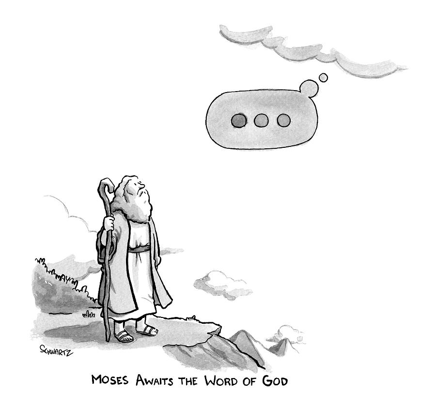 Title: Moses Awaits The Word Of God Moses Looks Drawing by Benjamin Schwartz