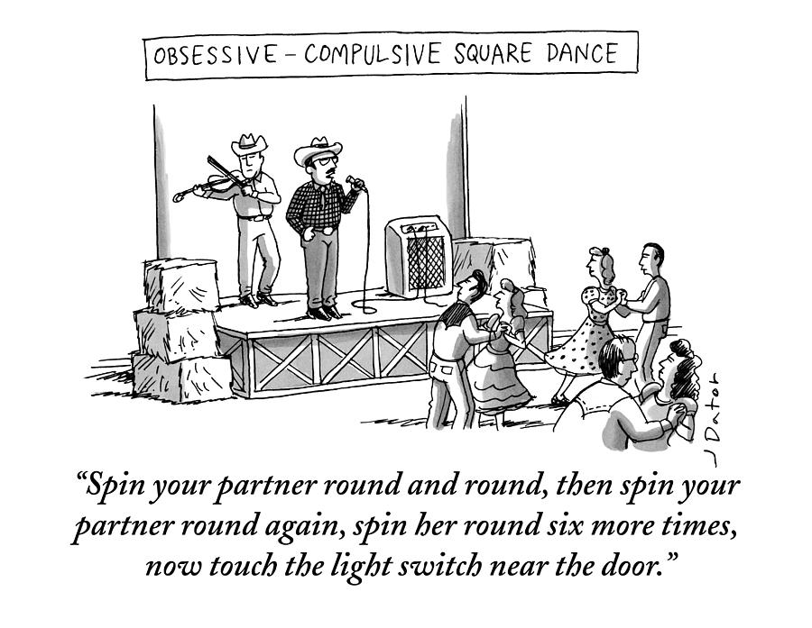 Obsessive Compulsive Square Dance Drawing by Joe Dator