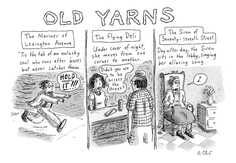 Title: Old Yarns Drawing by Roz Chast