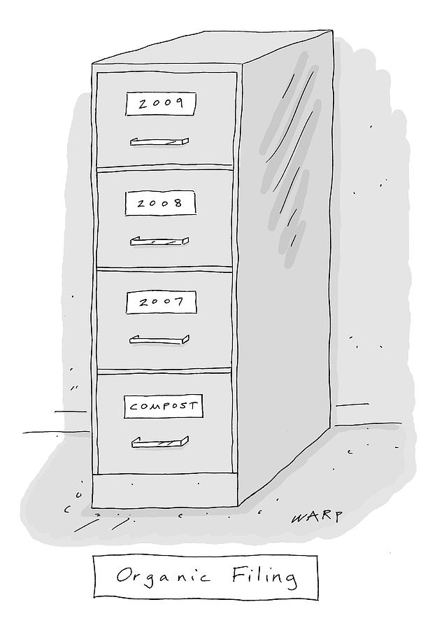 Title: Organic Filing. A File Cabinet Has Drawers Drawing by Kim Warp