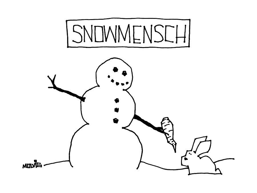 Title: Snowmensch Snowman Hands His Carrot Nose Drawing by Ariel Molvig