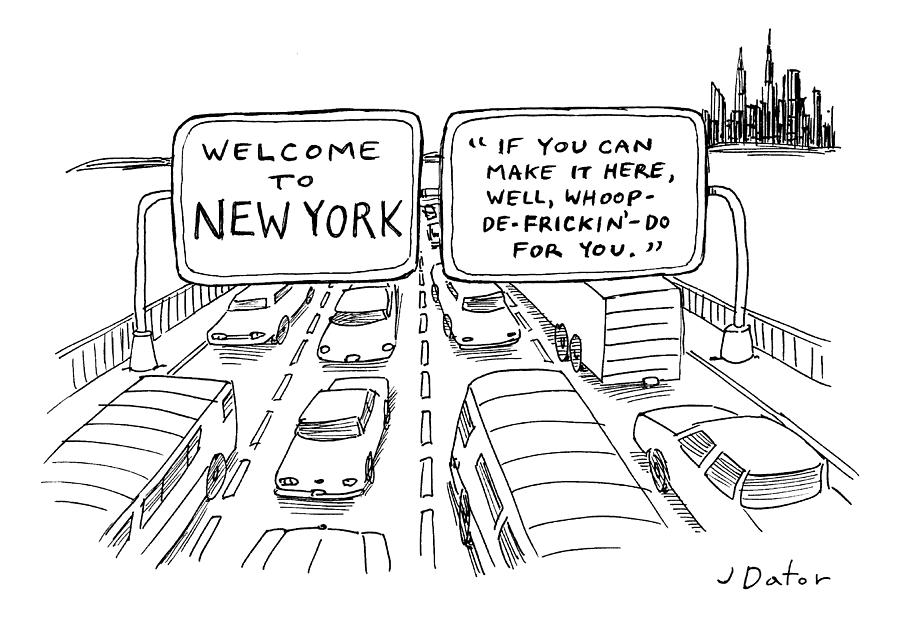 Welcome To New York Drawing by Joe Dator