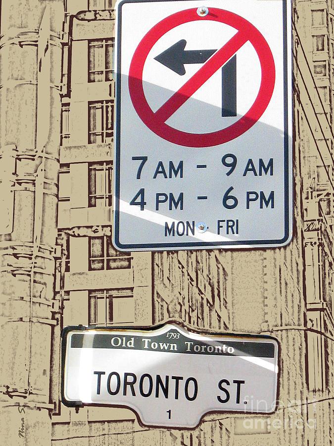 Toronto Photograph - Toronto Street Sign by Nina Silver