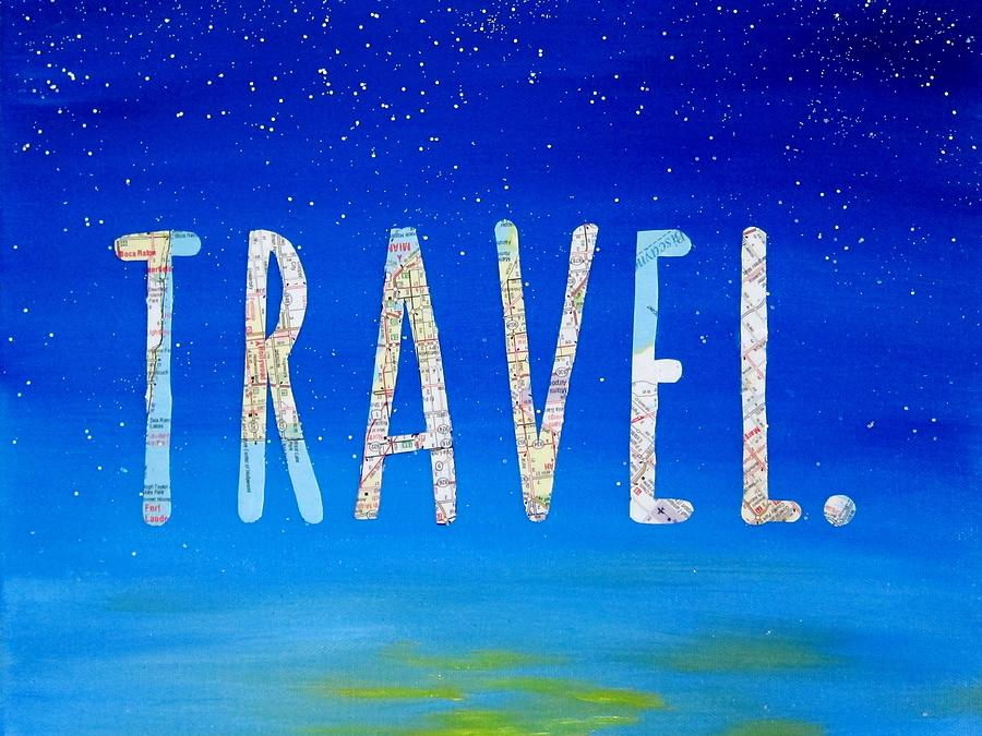 travel word art mixed media by michelle eshleman