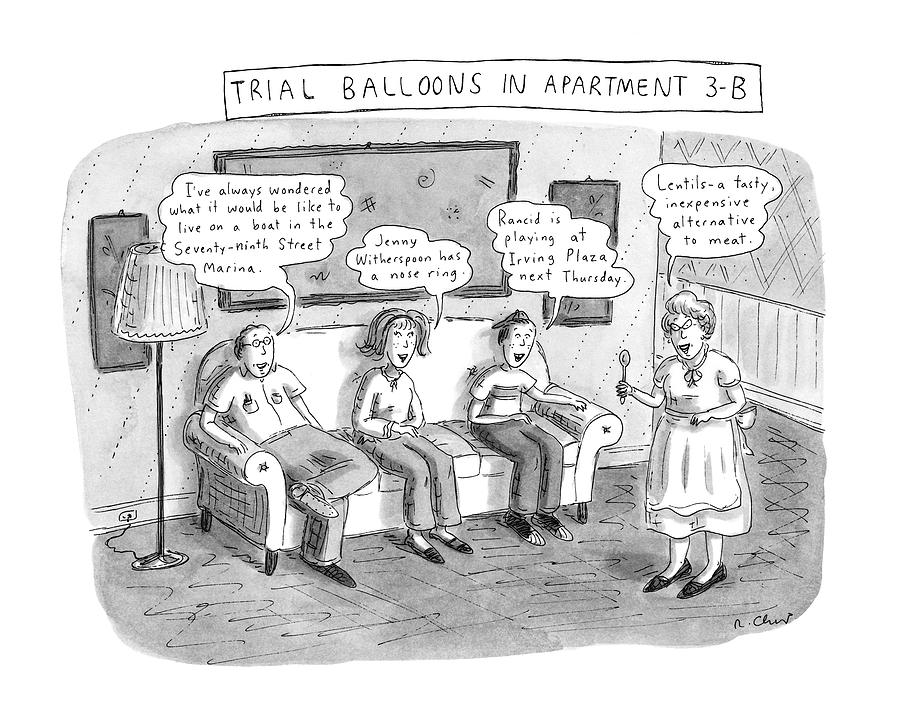 Trial Balloons In Apartment 3-b Drawing by Roz Chast
