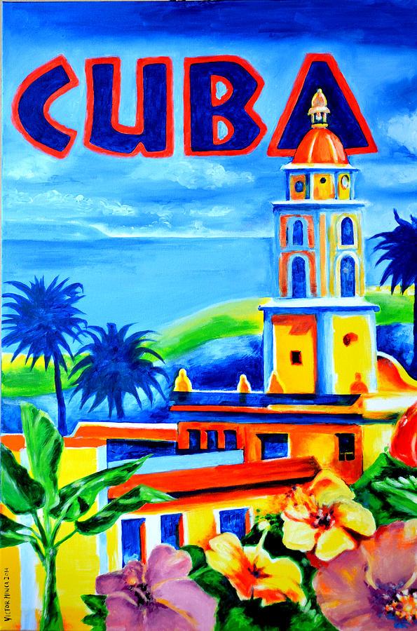 Trinidad Painting - Trinidad Cuba by Victor Minca
