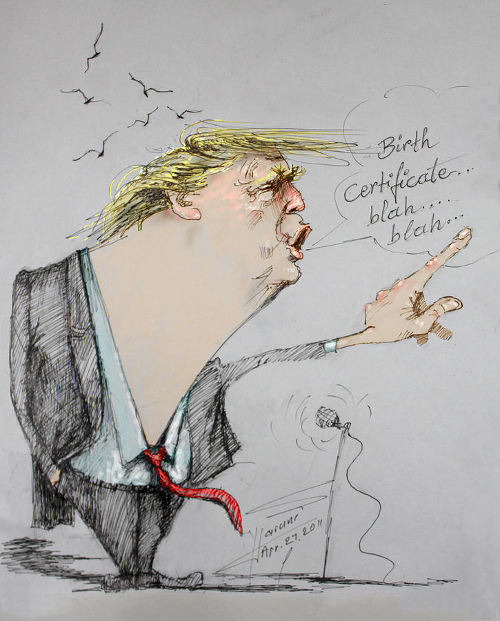 Donald Trump Drawing - Trump In A Mission....much Ado About Nothing. by Ylli Haruni