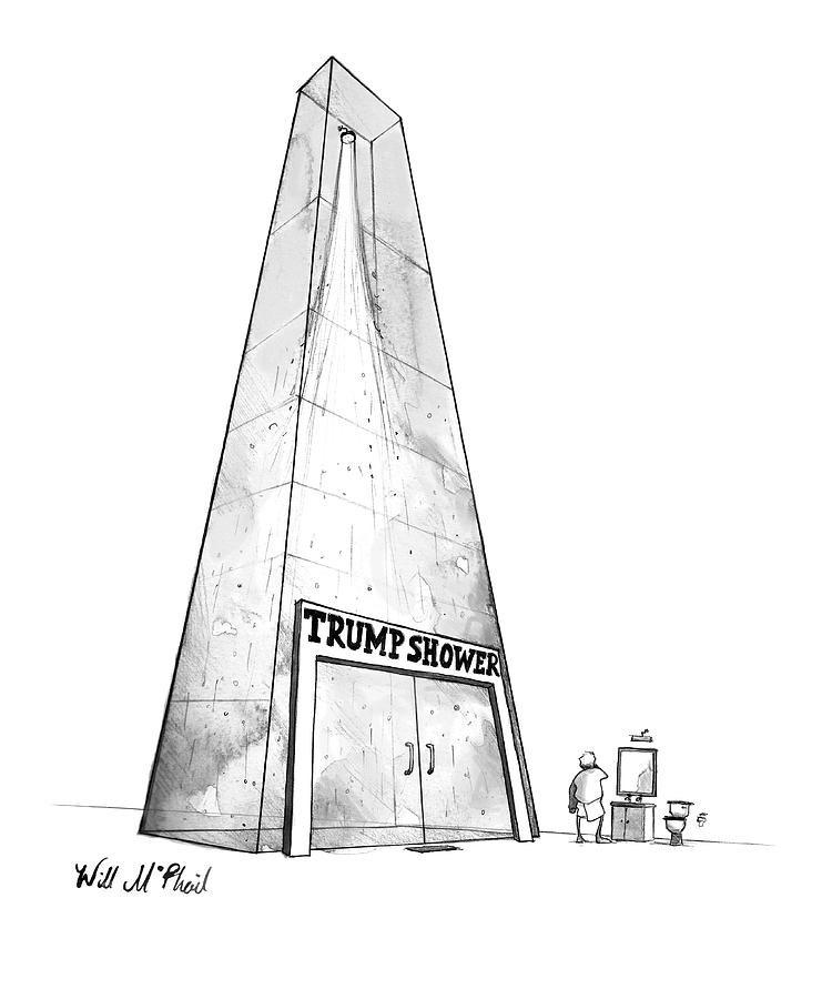 Trump Shower -- A Mans Shower Is A Huge Glass Drawing by Will McPhail