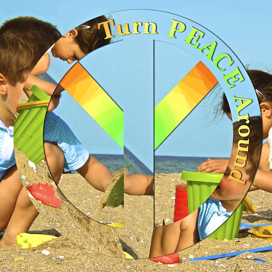 Peace Photograph - Turn Peace Around 2 by Charlie and Norma Brock