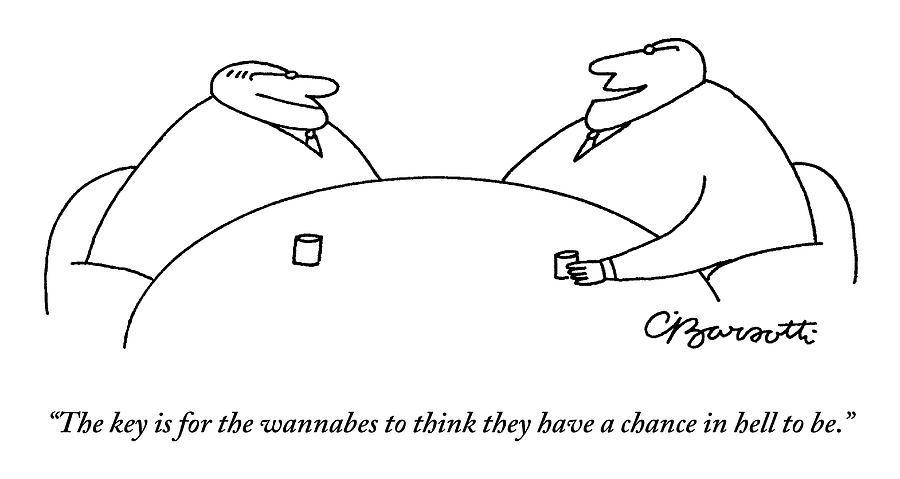 Two Businessmen Speak To Each Other Drawing by Charles Barsotti