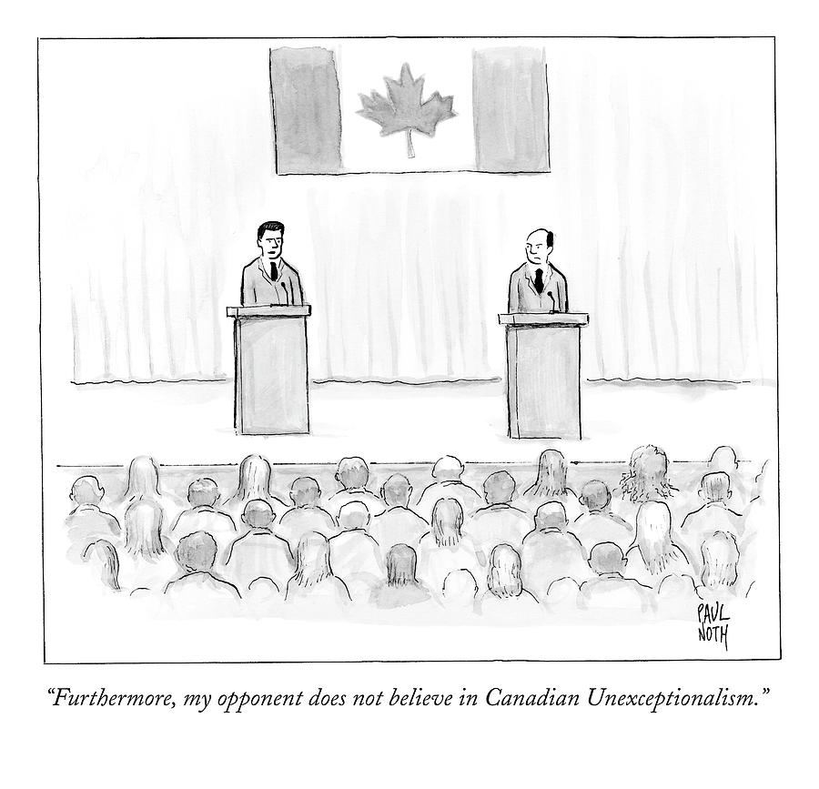 Two Candidates For Prime Minister Of Canada Drawing by Paul Noth