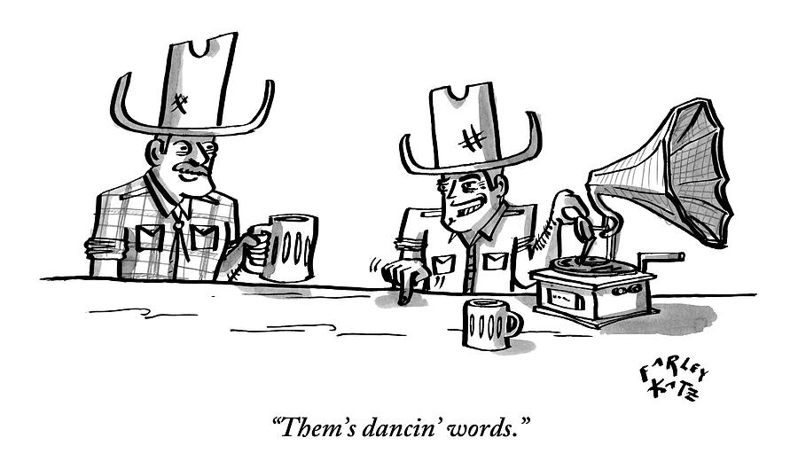 Phonographs Drawing - Two Cowboys Sit Drinking Beer. A Phonograph Rests by Farley Katz