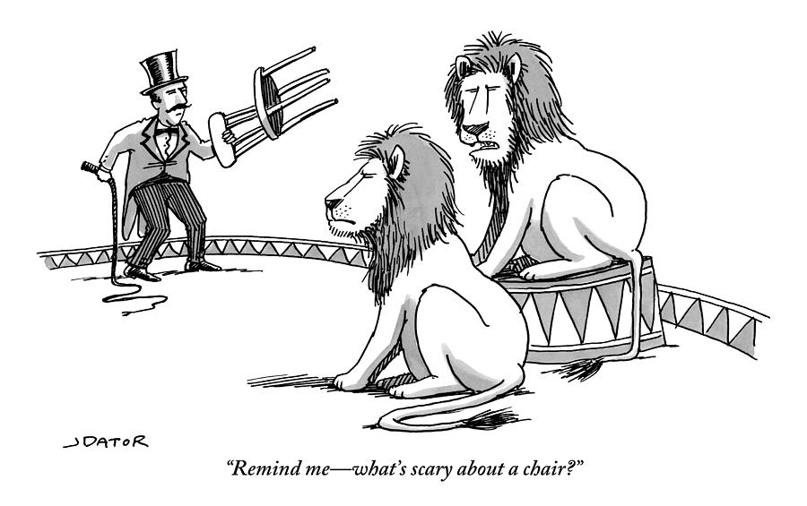 Two Lions Talk As A Lion Tamer Shakes A Chair Drawing by Joe Dator