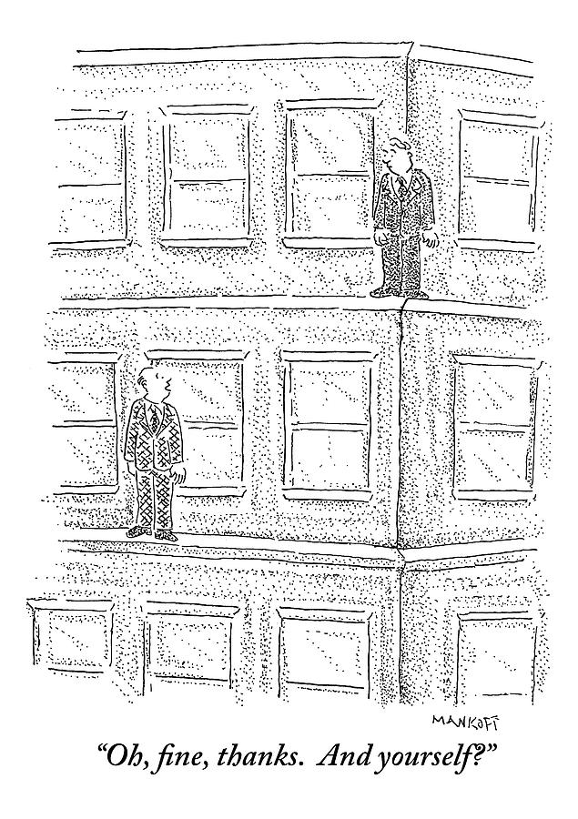 Two Men On Different Ledges Of A Building Drawing by Robert Mankoff