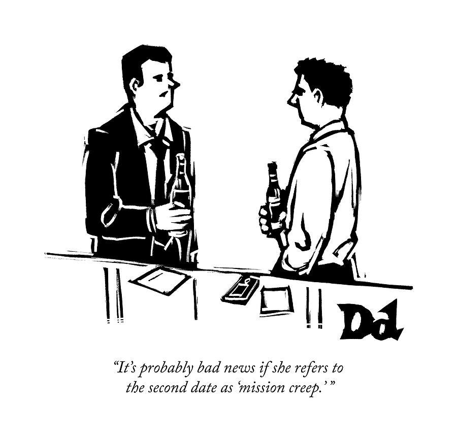 Two Men Talk In A Bar Drawing by Drew Dernavich