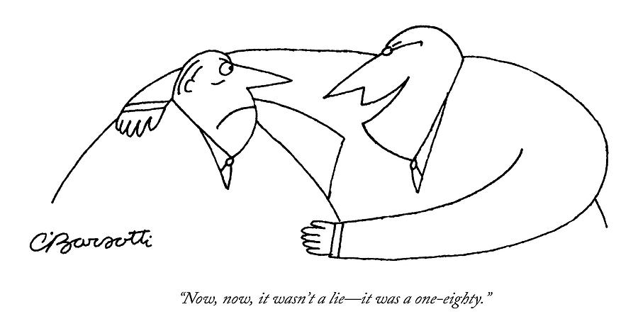 Two Men Talk.  One Looks Horrified Drawing by Charles Barsotti