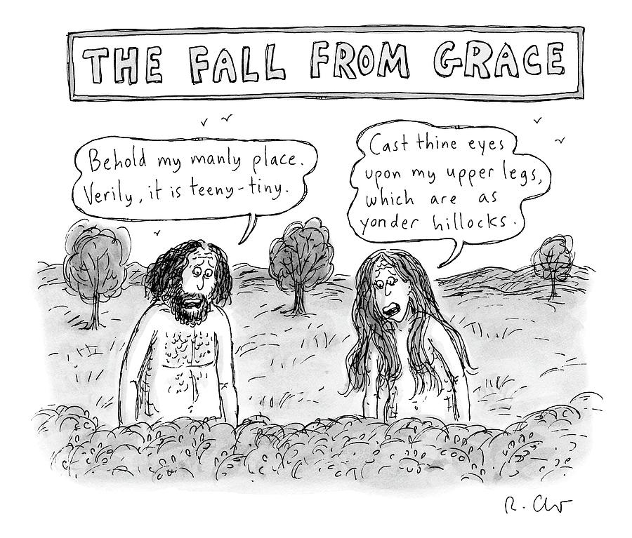 Two Naked Humans Speak In The Garden Of Eden  - Drawing by Roz Chast