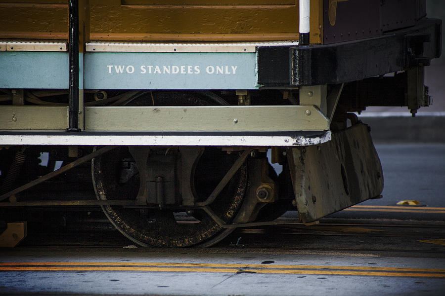 Cable Car Photograph - Two Standees Only by SFPhotoStore