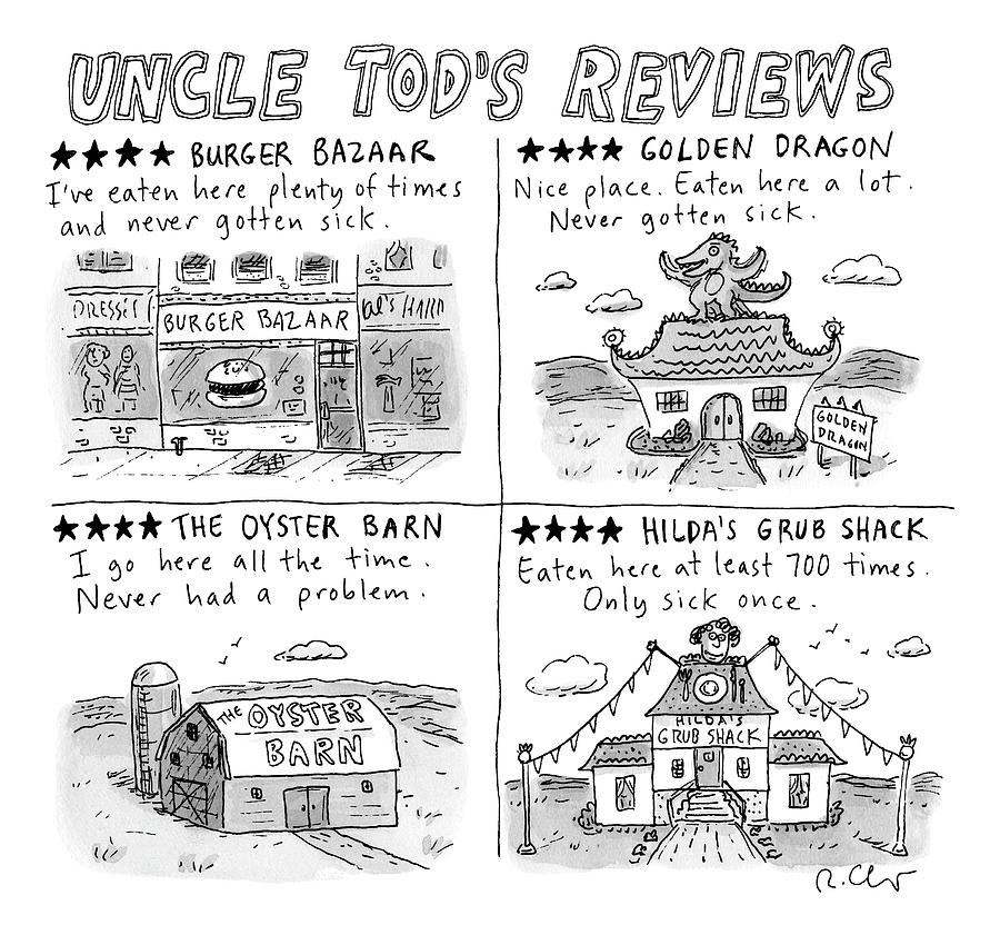 Uncle Tods Reviews Drawing by Roz Chast