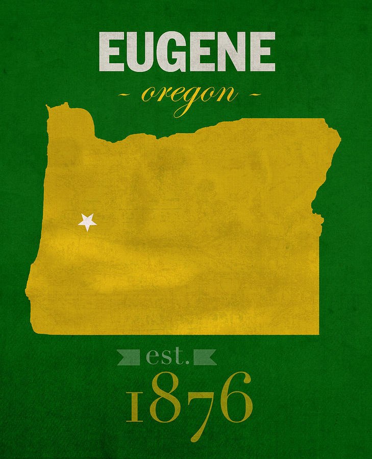 University Of Oregon Ducks Eugene College Town State Map Poster - Us college map poster