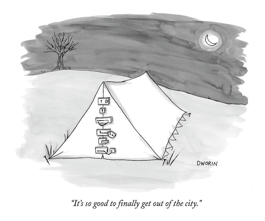 Its So Good To Finally Get Out Of The City Drawing by Caroline Dworin