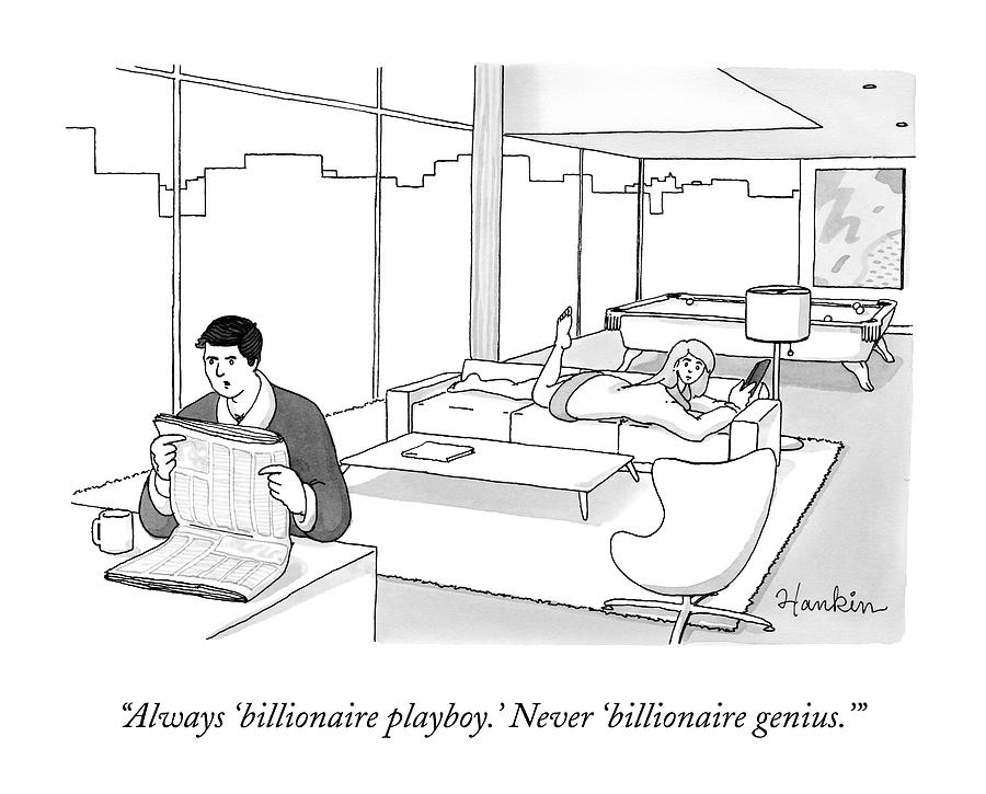 Rich Drawing - Always billionaire Playboy. Never billionaire by Charlie Hankin