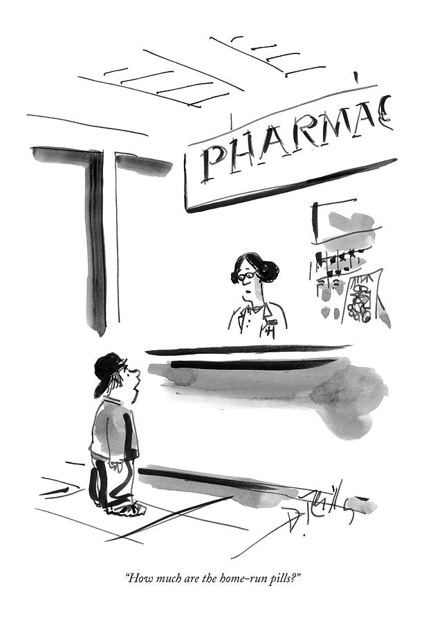 How Much Are The Home-run Pills? Drawing by Donald Reilly