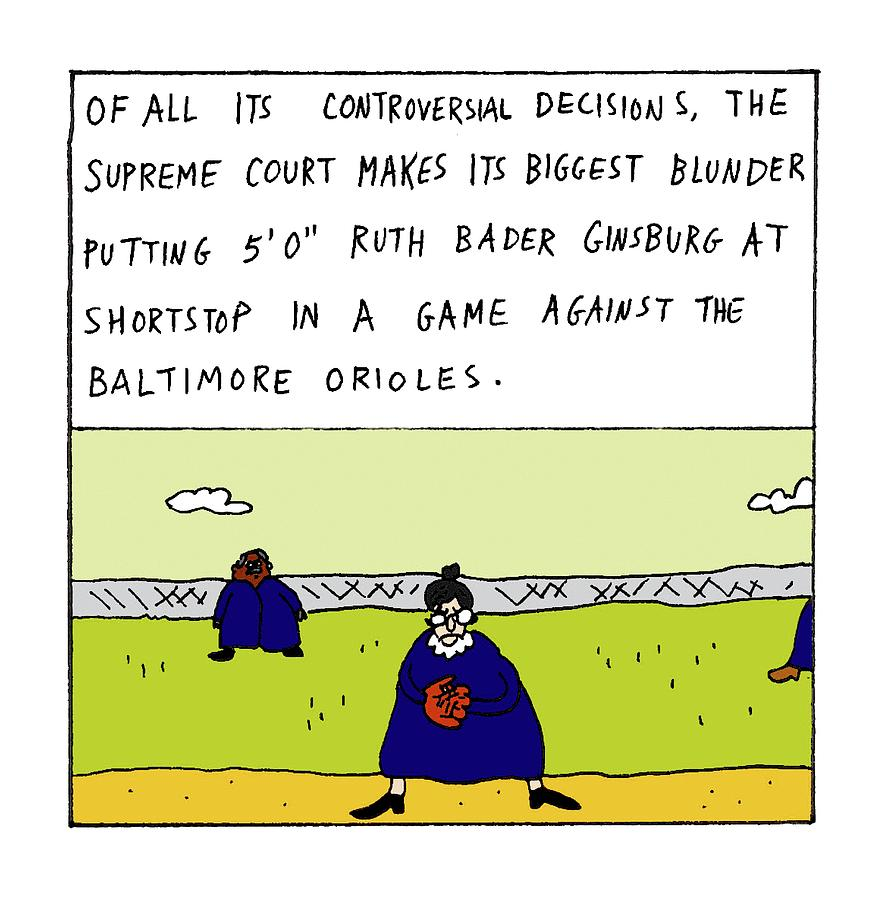 Of All Its Controversial Decisions Drawing by Zachary Kanin