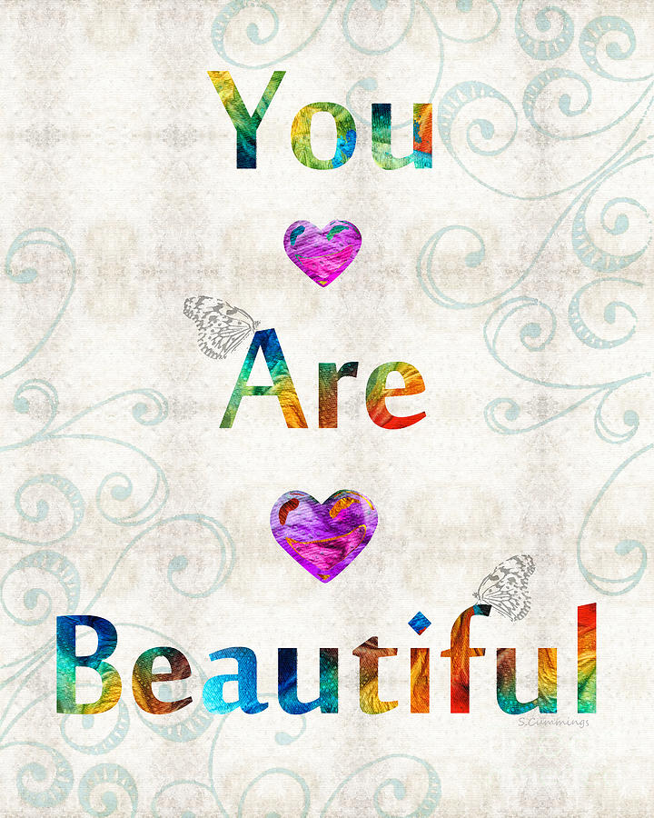 Uplifting Painting - Uplifting Art - You Are Beautiful By Sharon Cummings by Sharon Cummings