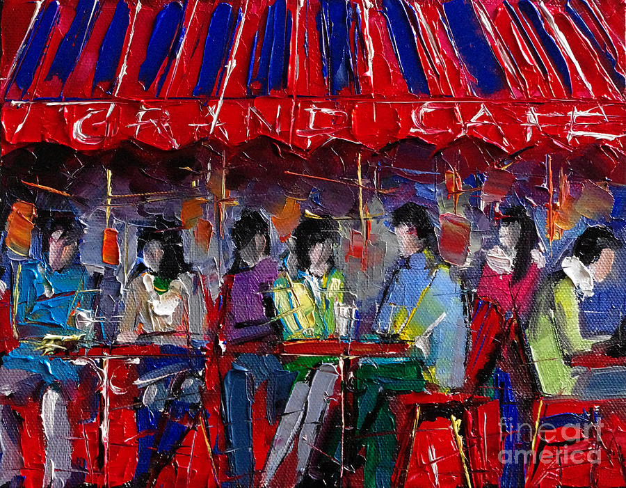 Grand Cafe Painting - Urban Story - Grand Cafe by Mona Edulesco