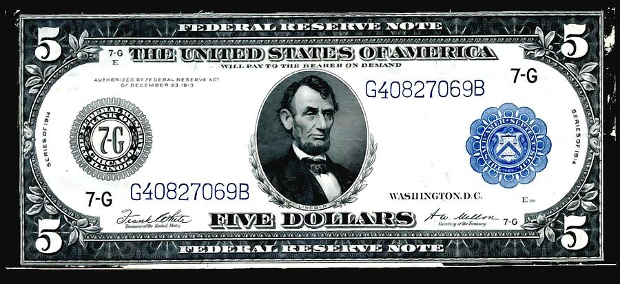 Old Painting - U.s. 1914 Five Dollar Federal Reserve Note Fr 871a by Lanjee Chee