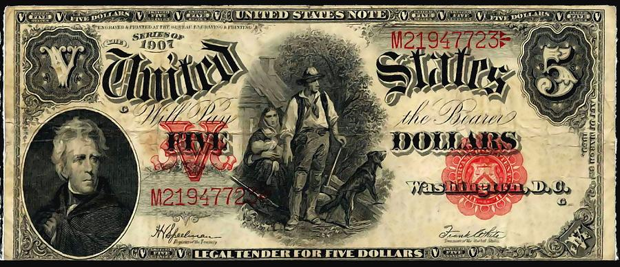 Old Painting - Us Five Dollar United States Note Series 1907 by Lanjee Chee