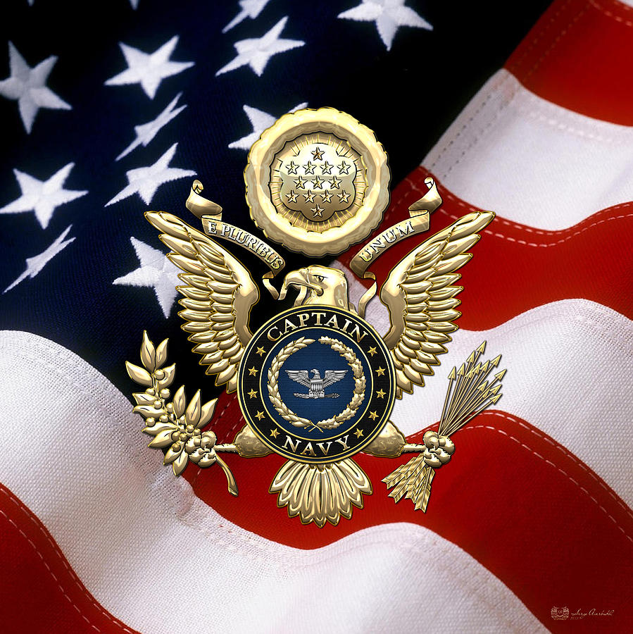 Military Digital Art - U. S.  Navy Captain - C A P T  Rank Insignia Over Gold Great Seal Eagle And Flag by Serge Averbukh