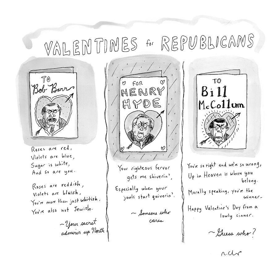 valentines For Republicans Drawing by Roz Chast