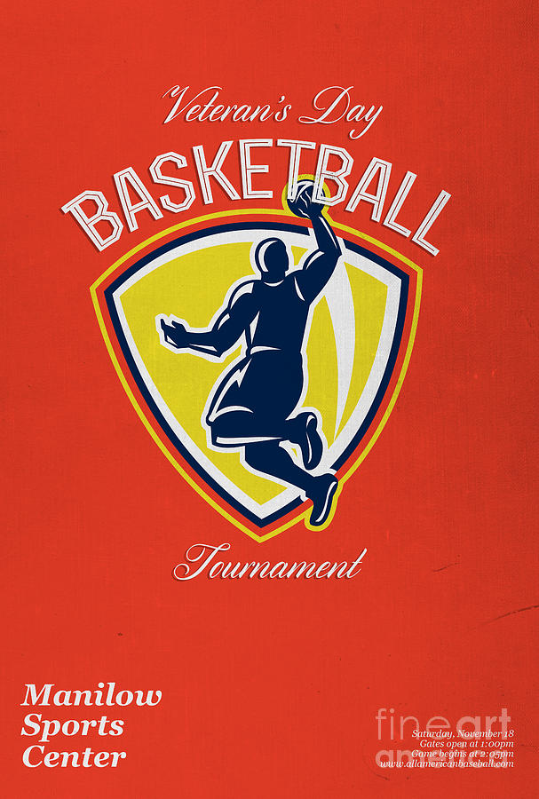 Basketball Digital Art - Veterans Day Basketball Tournament Poster by Aloysius Patrimonio