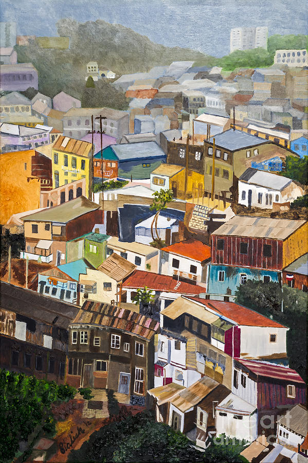 Housing Painting - View Of Val Pariso Chile By Stan Bialick by Sheldon Kralstein