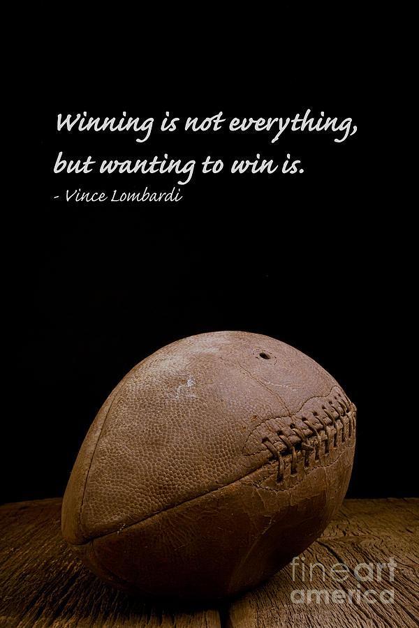 Football Photograph - Vince Lombardi On Winning by Edward Fielding