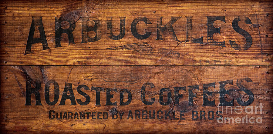 Coffee Photograph - Vintage Arbuckles Roasted Coffee Sign by John Stephens