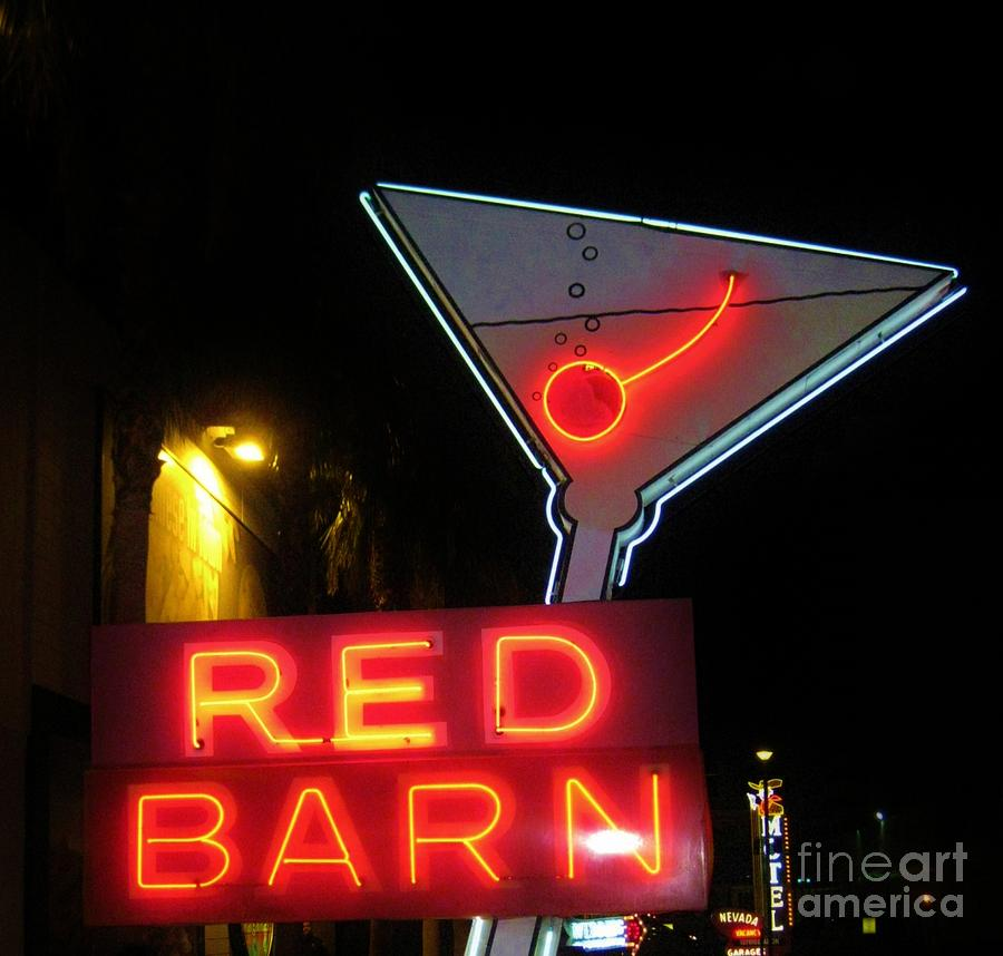 Las Vegas Photograph - Vintage Red Barn Neon Sign Las Vegas by John Malone